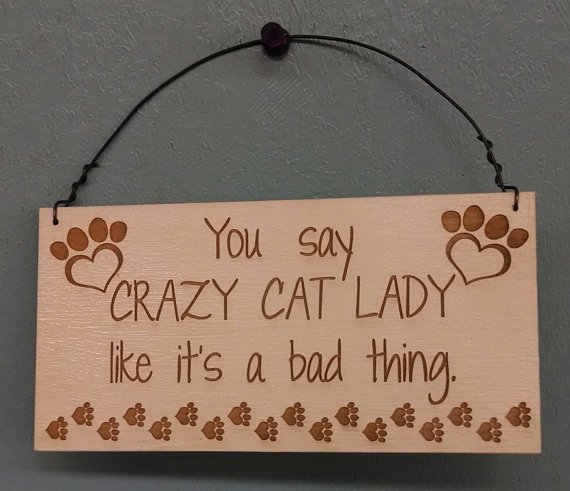 cat lover crazy cat lady mini sign holiday gift